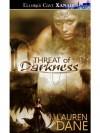 Threat of Darkness (Witches Knot #6) - Lauren Dane