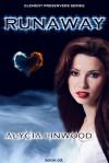 Runaway (Element Preservers, #2) - Alycia Linwood