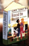 Around the Houses - Amanda Boulter