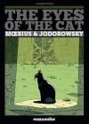 The Eyes of the Cat - Alexandro Jodorowsky;Moebius