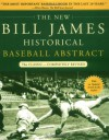 The New Bill James Historical Baseball Abstract - Bill James