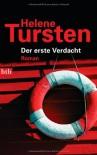 Der erste Verdacht: Roman - Helene Tursten
