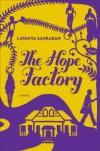 The Hope Factory: A Novel - Lavanya Sankaran