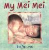 My Mei Mei - Ed Young