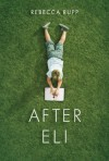 After Eli - Rebecca Rupp