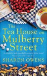 The Tea House On Mulberry Street - Sharon Owens