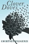Clover Doves - Courtney Filigenzi
