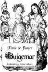Guigemar. Średniowieczny poemat miłosny - Marie de France
