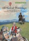 Elle Marit och Blomsterkungen - Tomas Blom, Gudrun Wessnert, Sara Lundberg