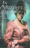 In Mozart's Shadow: His Sister's Story - Carolyn Meyer