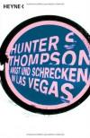 Angst und Schrecken in Las Vegas - Hunter S. Thompson
