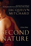 Second Nature: A Love Story - Jacquelyn Mitchard