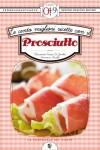 Le cento migliori ricette con il prosciutto (eNewton Zeroquarantanove) - Alessandra Tarissi De Jacobis e Francesca Gualdi