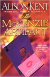 The McKenzie Artifact - Alison Kent