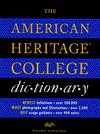 The American Heritage College Dictionary - American Heritage Dictionary