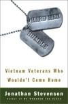 Hard Men Humble: Vietnam Veterans Who Wouldn't Come Home - Jonathan Stevenson, Lauren Simonetti