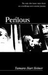 Perilous (YA Suspense) - Tamara Hart Heiner