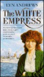 The White Empress - Lyn Andrews