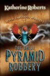 The Great Pyramid Robbery - Katherine Roberts