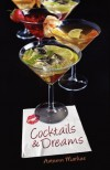 Cocktails and Dreams - Autumn Markus