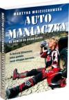 Automaniaczka - Martyna Wojciechowska