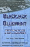 Blackjack Blueprint: How to Play Like a Pro... Part-Time - Rick Blaine