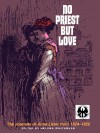 No Priest But Love: The Journals of Anne Lister from 1824-1826 - Anne Lister, Helena Whitbread
