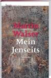 Mein Jenseits - Martin Walser