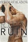 RUIN (The RUIN Series Book 1) - Deborah Bladon