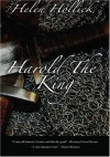 Harold the King - Helen Hollick