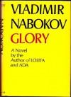 Glory - Vladimir Nabokov, Dmitri Nabokov