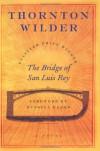 Bridge of San Luis Rey - Thornton Wilder, Russell Banks