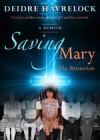 Saving Mary: The Possession - Deidre Havrelock