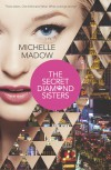 The Secret Diamond Sisters - Michelle Madow