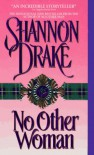 No Other Woman - Shannon Drake