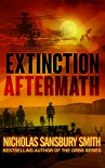 Extinction Aftermath (Extinction Cycle Book 6) - Nicholas Sansbury Smith