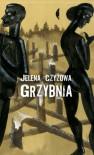 Grzybnia - Agnieszka Sowińska, Jelena Czyżowa