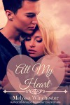 All My Heart (Count On Me series Book 4) - Melyssa Winchester