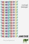 The History of Jane Doe - Michael Belanger