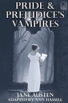 Pride and Prejudice's Vampires - Ann Hassell, Savannah Ann McMillan, Jane Austen