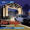 Paul Temple and the Margo Mystery: A BBC Radio Full-Cast Dramatization - Francis Durbridge, Various