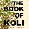 The Book of Koli - M.R. Carey, Theo Solomon