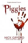 Piggies - Nick Gifford