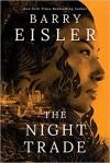 The Night Trade (A Livia Lone Novel) - Barry Eisler