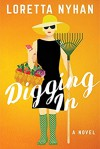 Digging In - Loretta Nyhan