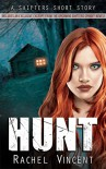 Hunt: A Shifters Short Story - Rachel Vincent
