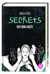 Secrets. Wen Emma hasste: Band 1 - Daniela Pusch