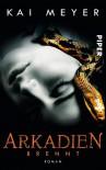 Arkadien-Reihe, Band 2: Arkadien brennt -