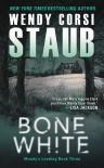 Bone White - Wendy Corsi Staub
