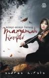 Maryamah Karpov: Mimpi-mimpi Lintang - Andrea Hirata
